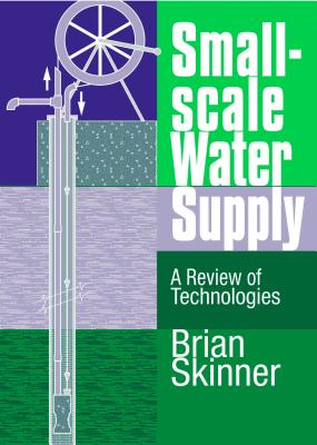 Small Scale Water Supply By Skinner, Brian